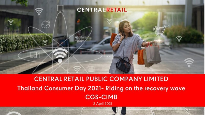 CGS-CIMB Thailand Consumer Day 2021 - Riding on the recovery wave, organized by CGS-CIMB