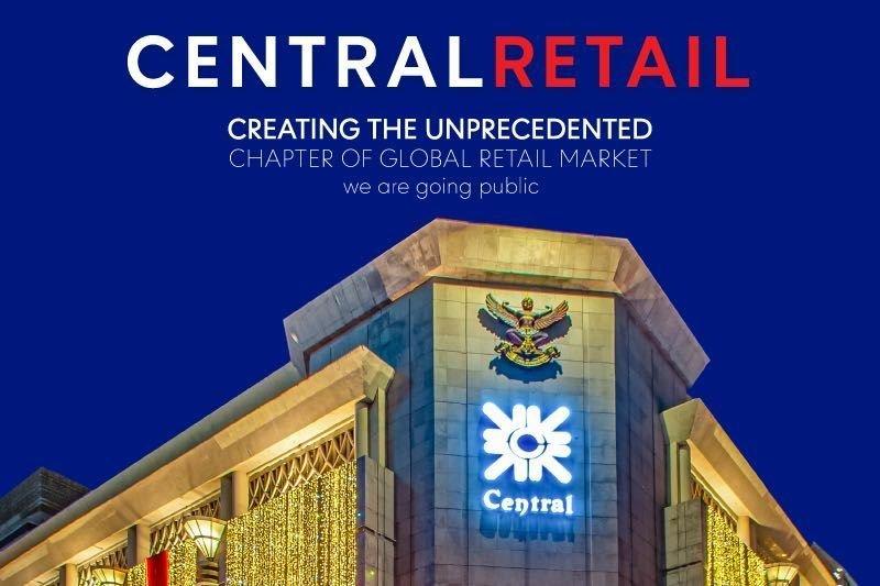 เซ็นทรัล รีเทล ประกาศความพร้อมเข้าจดทะเบียนในตลาดหลักทรัพย์ฯ ต่อยอดความสำเร็จในฐานะผู้นำธุรกิจค้าปลีกไทยระดับโลก