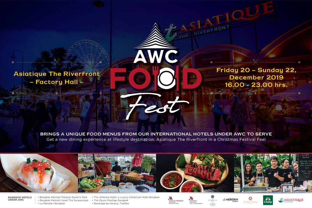 """Savor International cuisines from world-famous hotels in the """"AWC Food Fest"""" at Asiatique The Riverfront from December 20-22."""